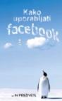 Kako uporabljati Facebook